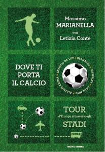 Copertina 'Dove ti porta il calcio'